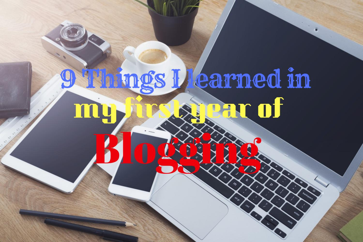 Things I Learned In My First Year Of Blogging